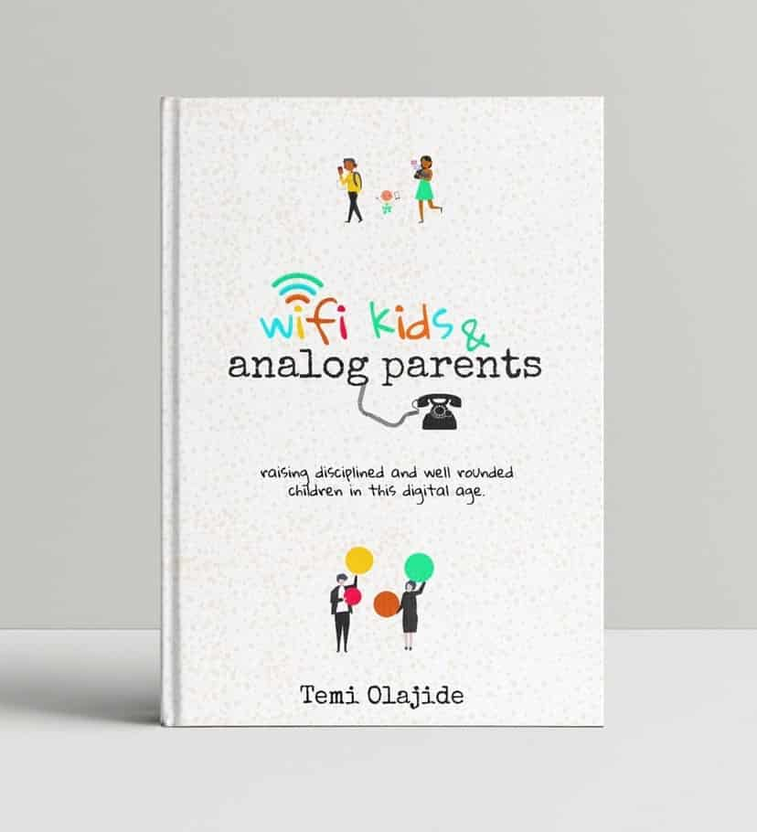 Cover of Wifi Kids,  Analogue Parents: Raising Disciplined And Well  Rounded Kids In This Digital Age